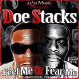 doestacks mixtape feel me or fear me